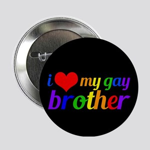 "Gay Brother Rainbow 2.25"" Button"