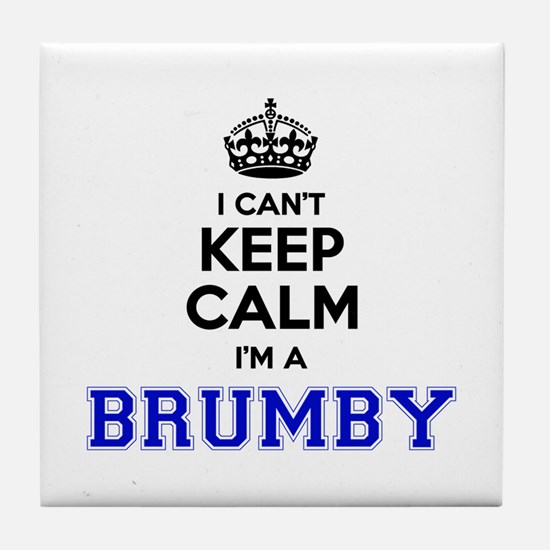 BRUMBY I cant keeep calm Tile Coaster