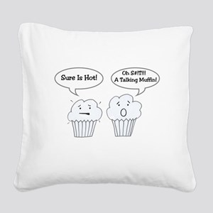 Talking Muffin Joke Square Canvas Pillow