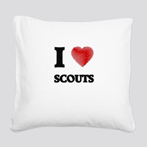 I love Scouts Square Canvas Pillow