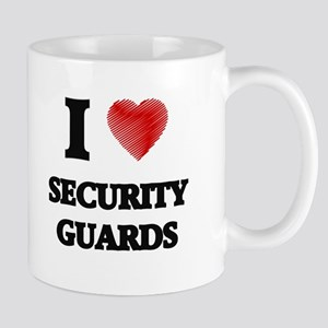 I love Security Guards Mugs