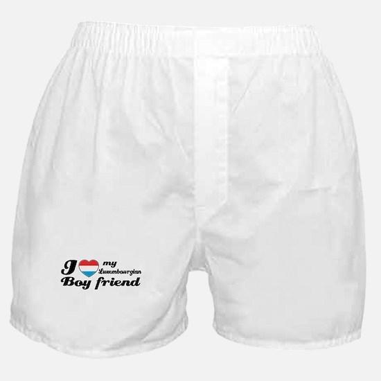 I love my Luxembourgian Boyfriend Boxer Shorts