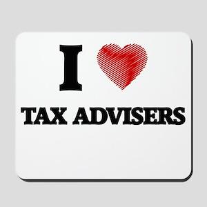 I love Tax Advisers Mousepad