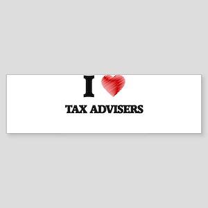 I love Tax Advisers Bumper Sticker