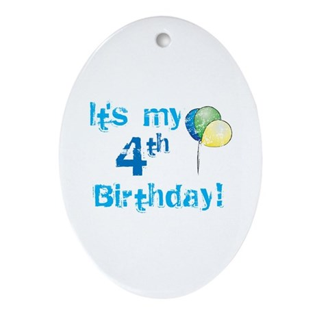 It's My 4th Birthday Oval Ornament