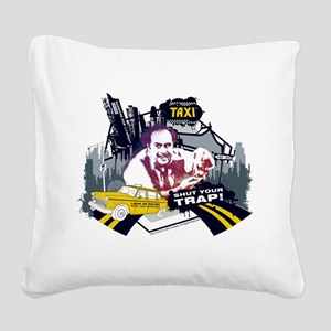 Taxi Shut Your Trap Square Canvas Pillow