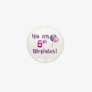 It's My 5th Birthday Mini Button