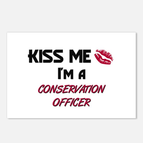 Kiss Me I'm a CONSERVATION OFFICER Postcards (Pack