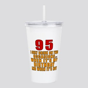 95 Birthday Designs Acrylic Double-wall Tumbler