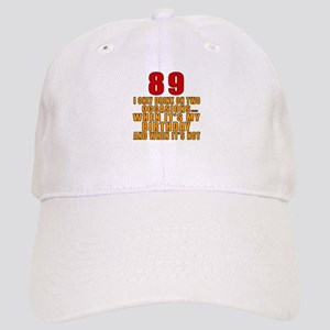89 Birthday Designs Cap