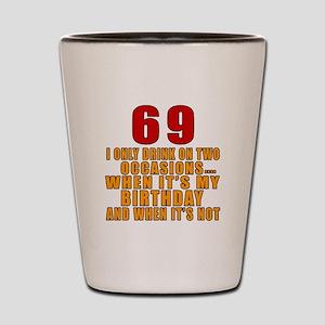 69 Birthday Designs Shot Glass