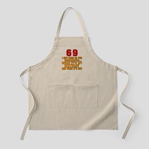 69 Birthday Designs Apron