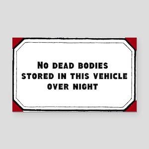 No Dead Bodies Rectangle Car Magnet