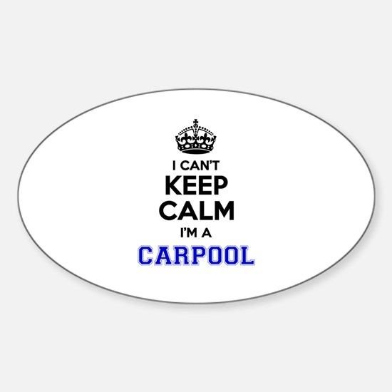 Carpool I cant keeep calm Decal