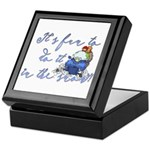It's fun to do it.... Keepsake Box