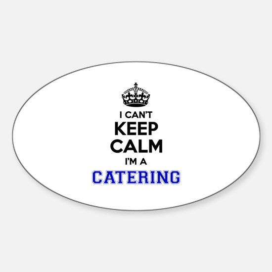 Catering I cant keeep calm Decal