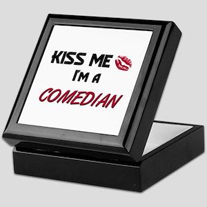 Kiss Me I'm a COMEDIAN Keepsake Box