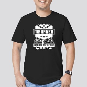 The Workplace Needs Managers T Shirt T-Shirt