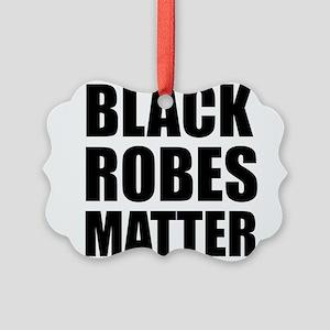 Black Robes Matter Ornament