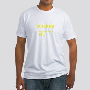 SULTANA thing, you wouldn't understand !! T-Shirt