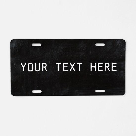Custom Chalkboard Aluminum License Plate