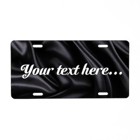 Custom Black Silk Aluminum License Plate & Decorative Aluminum License Plates - CafePress