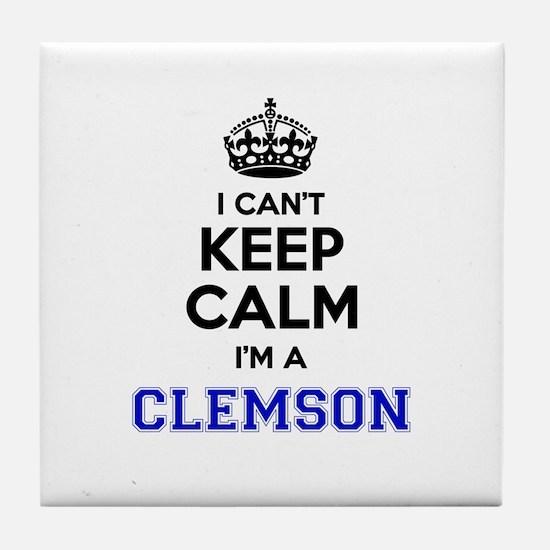 CLEMSON I cant keeep calm Tile Coaster