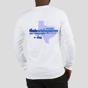 Texas Fishwhisperer Long Sleeve T-Shirt