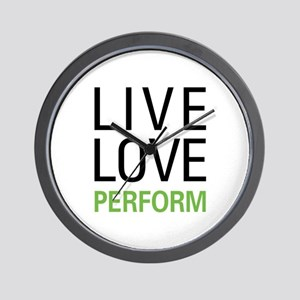 Live Love Perform Wall Clock