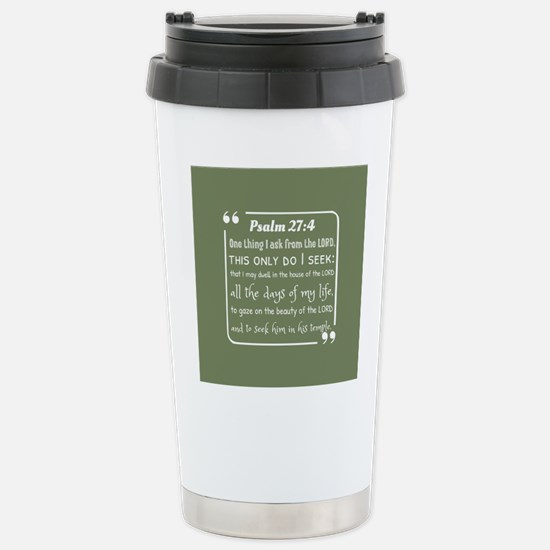 Psalm 27:4 Popular Bibl Stainless Steel Travel Mug