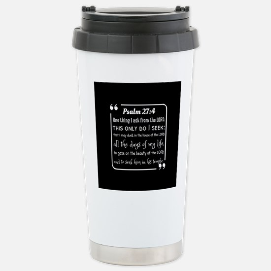 Psalm 27:4 Daily Bible Stainless Steel Travel Mug