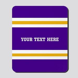 Purple and Gold Team Colors with Your Te Mousepad