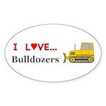I Love Bulldozers Sticker (Oval 10 pk)