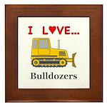 I Love Bulldozers Framed Tile