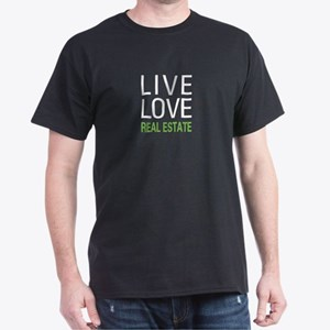 Live Love Real Estate Dark T-Shirt