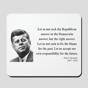 John F. Kennedy 6 Mousepad