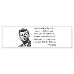 John F. Kennedy 6 Bumper Bumper Sticker