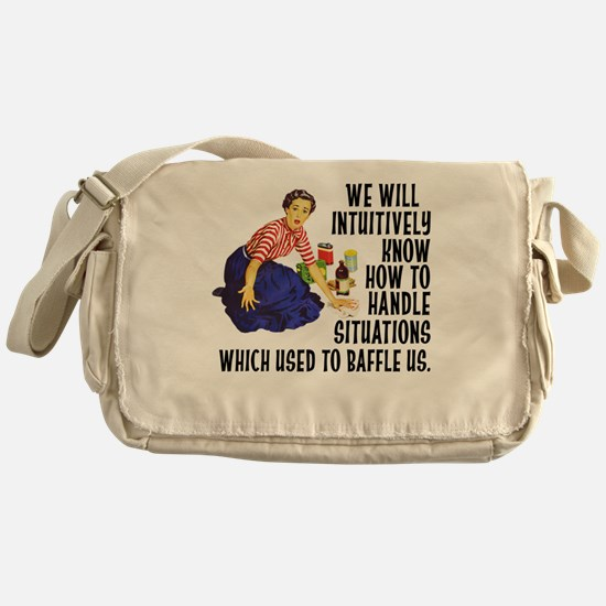 We Will Intuitively Know... Messenger Bag