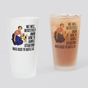 We Will Intuitively Know... Drinking Glass