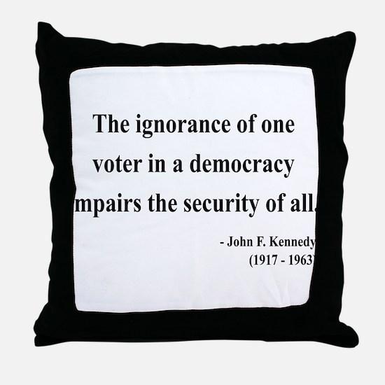 John F. Kennedy 8 Throw Pillow