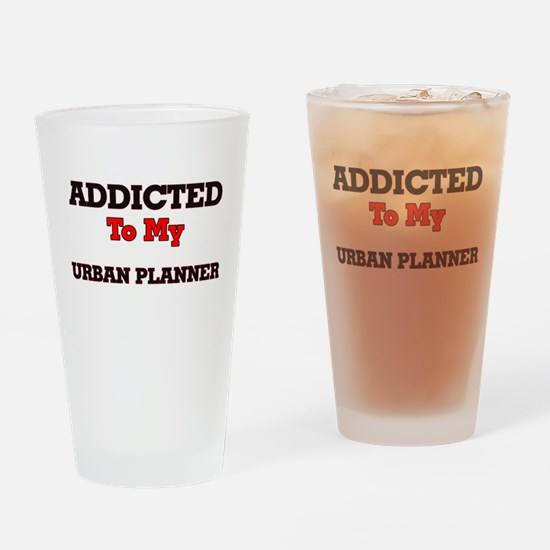 Addicted to my Urban Planner Drinking Glass