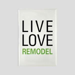 Live Love Remodel Rectangle Magnet