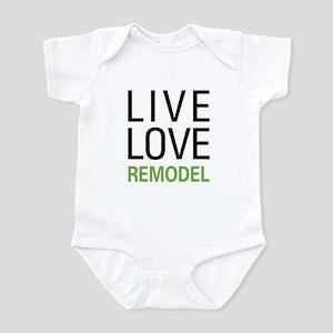 Live Love Remodel Infant Bodysuit