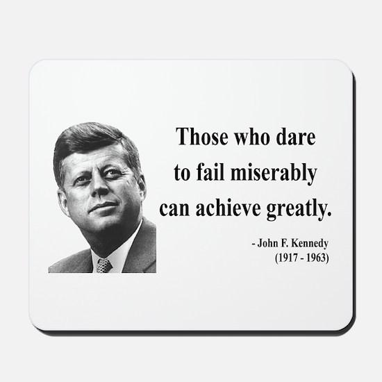 John F. Kennedy 9 Mousepad
