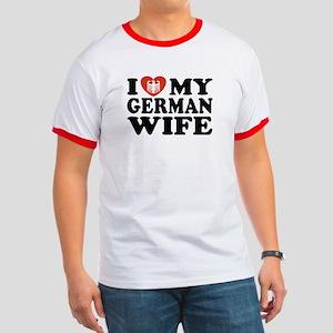 I Love My German Wife Ringer T