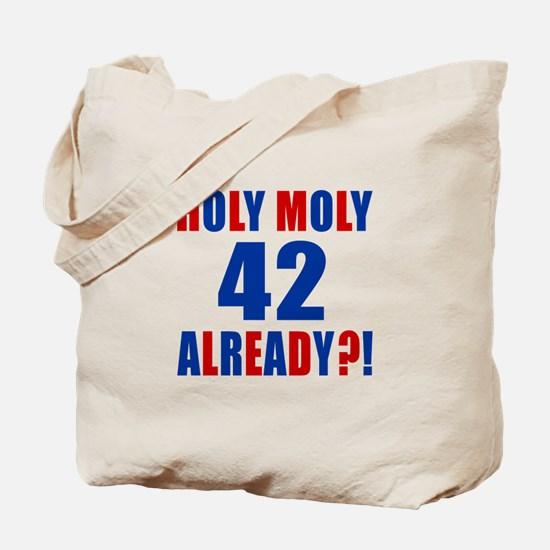 42 Holy Moly Birthday Designs Tote Bag