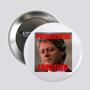 "Presidential Erection 2.25"" Button"