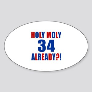 34 Holy Moly Birthday Designs Sticker (Oval)