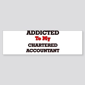 Addicted to my Chartered Accountant Bumper Sticker