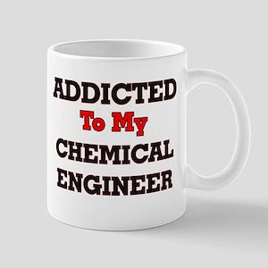 Addicted to my Chemical Engineer Mugs